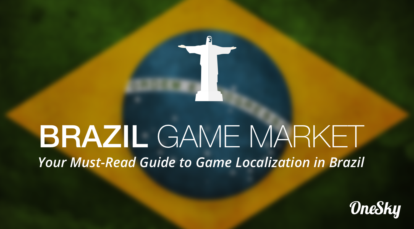 The Essentials To Video Game Localization In Brazil Onesky