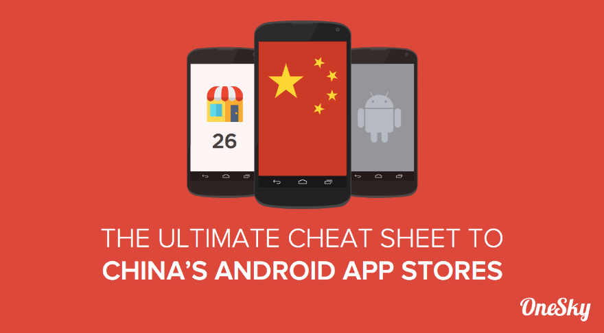 chinese app stores cheat sheet onesky cover