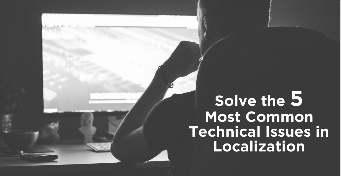 localization technical issues tips