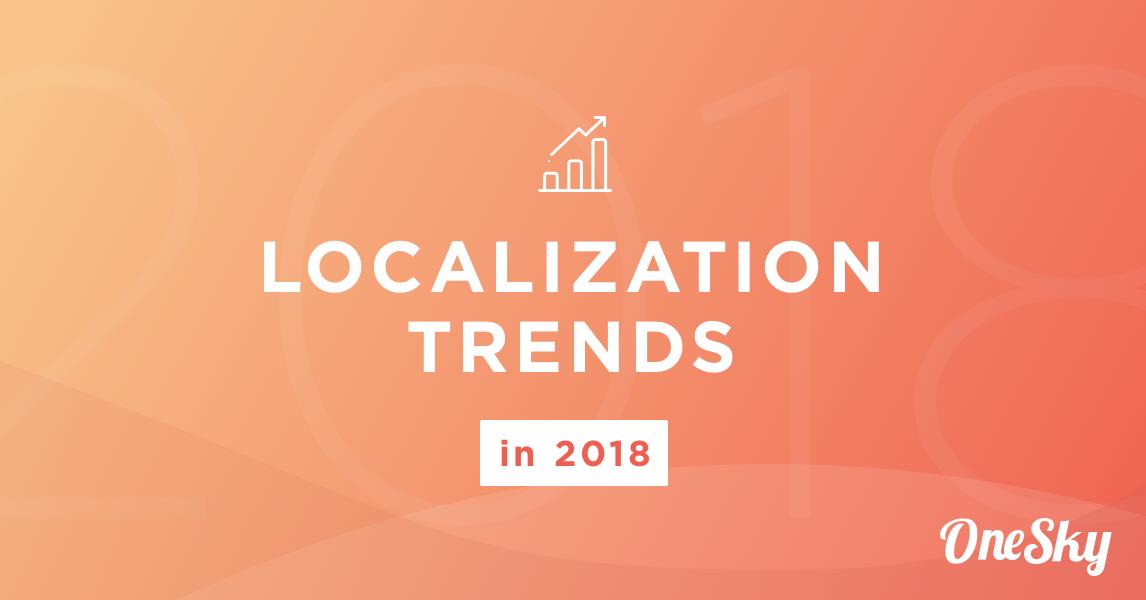 localization trends 2018